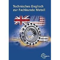 Technisches Englisch zur Fachkunde Metall