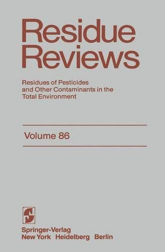 Residue Reviews: Residues of Pesticides and Other Contaminants in the Total Environment: 086 (Reviews of Environmental Contamination and Toxicology) por Francis A. Gunther