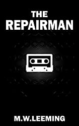 The Repairman: A Novella