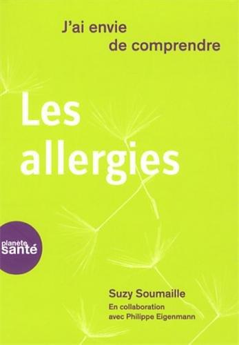 J'Ai Envie de Comprendre.. les Allergies