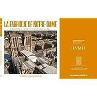 La fabrique de Notre-Dame n°2: Journal des donateurs