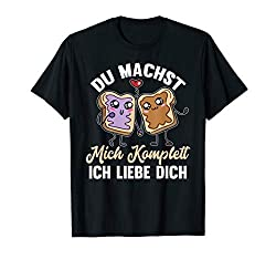 Lustig Ich Liebe Dich - Du machst mich komplett Valentinstag T-Shirt