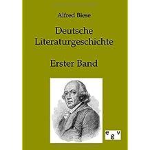 Deutsche Literaturgeschichte (German Edition) by Alfred Biese (2011-12-07)