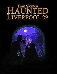 Haunted Liverpool 29