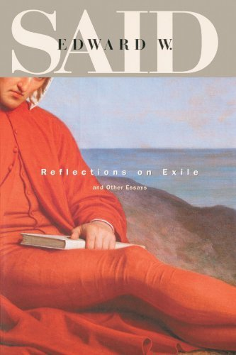 Reflections on Exile and Other Essays (Convergences: Inventories of the Present) by Edward W Said (2002-12-03)
