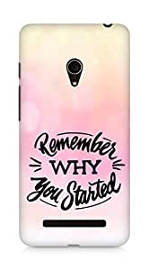 AMEZ remember why you started Back Cover For Asus Zenfone 5