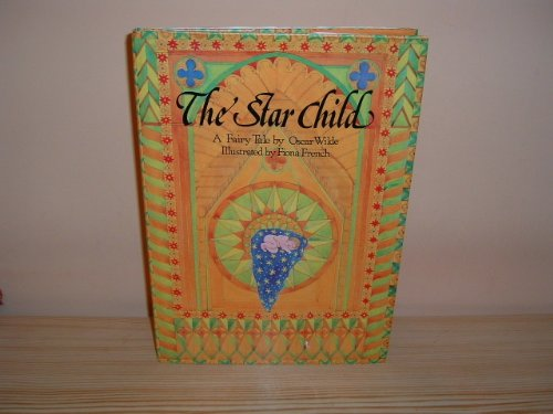 The star child : a fairy tale