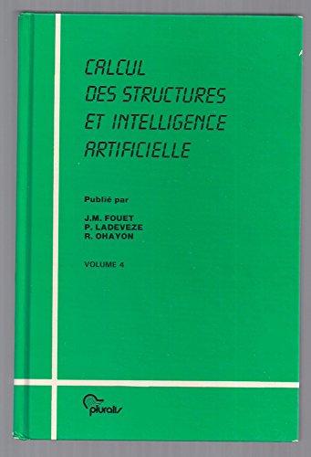 Calcul des structures et intelligence artificielle. Volume 4