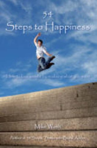 54 Steps to Happiness: How to Lose Weight by Realising What You Want