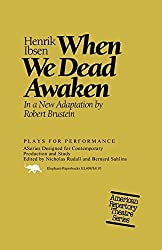 When We Dead Awaken (Plays For Performance) (Plays for Performance Series) by Henrik Ibsen (1992-04-01)