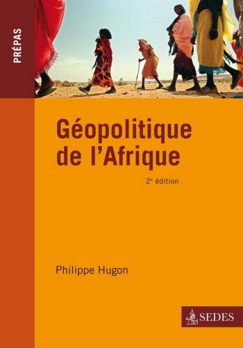 Géopolitique de l'Afrique : Prépas Commercia...