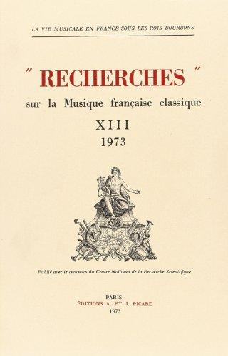 Recherches sur la Musique Française Classique, volume 13 - 1973