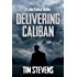 Delivering Caliban (John Purkiss Thriller Book 2)