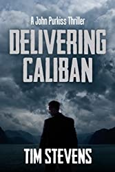 Delivering Caliban (John Purkiss Thriller Book 2) (English Edition)