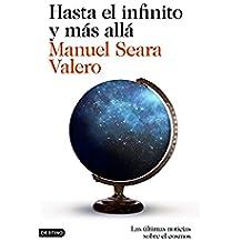 Hasta el infinito y más allá: Las últimas noticias sobre el cosmos (Imago Mundi)