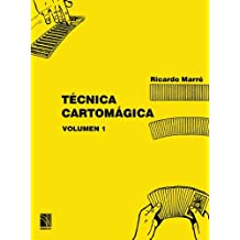 Técnica Cartomágica Volumen 1: Volume 1