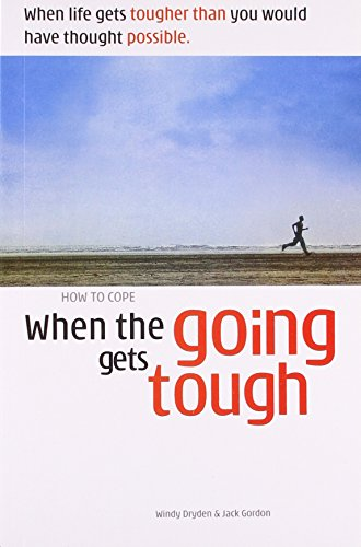 How to Cope When the Going Gets Tough (Any Time Temptations Series)