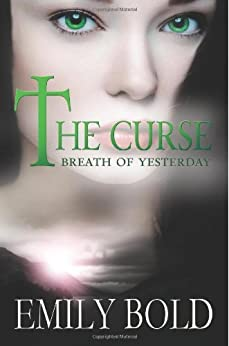 Breath of Yesterday (The Curse Book 2) by [Bold, Emily]