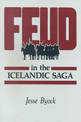 [Feud in the Icelandic Saga] (By: Jesse L. Byock) [published: March, 1993]