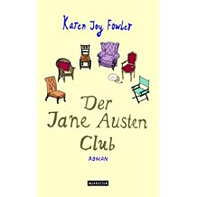 Der Jane Austen Club: Roman