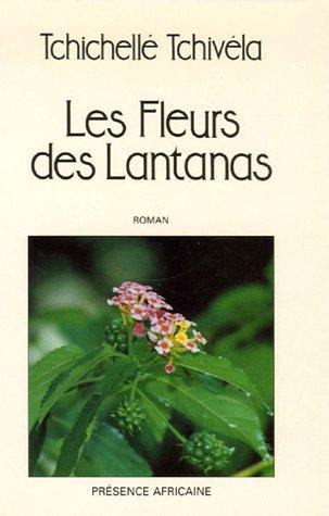 Les fleurs des lantanas