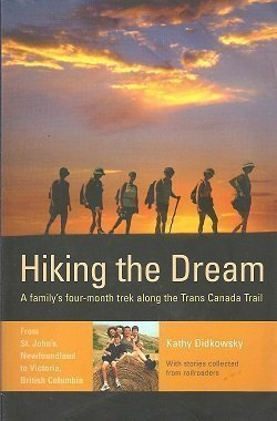 hiking-the-dream-a-familys-four-month-trek-along-the-trans-canada-trail