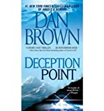 [(Deception Point)] [Author: Dan Brown] published on (April, 2006) - Dan Brown