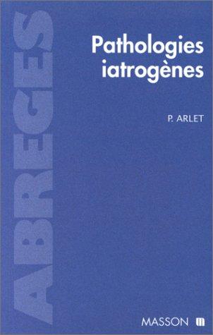 Pathologies iatrogènes