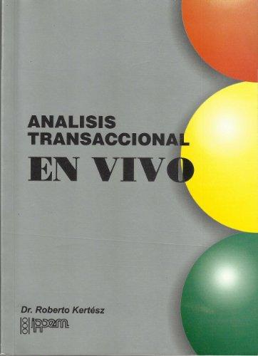 Analisis Transaccional en Vivo por Roberto Kertesz