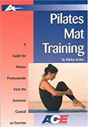 Pilates Mat Training (Guides for Fitness Professionals)