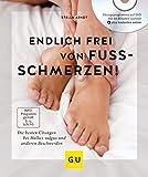 Endlich frei von Fußschmerzen! (Amazon.de)