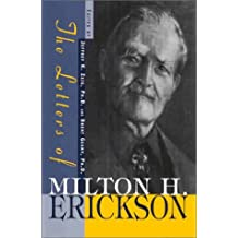 The Letters of Milton H. Erickson: 1
