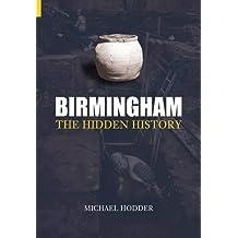 Birmingham: The Hidden History
