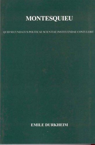 Montesquieu: His Contribution to the Establishment of Political Science: Quid Secundatus Politicae Scientiae Instituendae Contulerit
