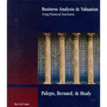 Business Analysis and Valuation Using Financial Statements: Text and Cases (AB-Accounting Principles)