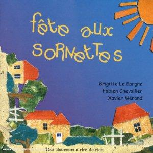 """Afficher """"Fête aux sornettes"""""""