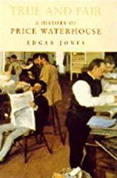 True and Fair: History of Price Waterhouse