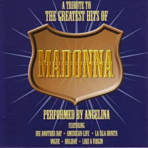 A Tribute to the Greatest Hits of Madonna