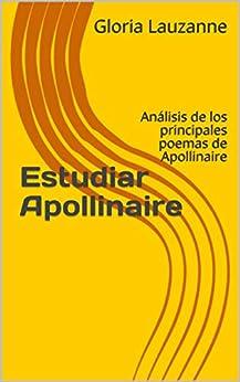 Utorrent Para Descargar Estudiar Apollinaire: Análisis de los principales poemas de Apollinaire Todo Epub