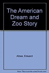 American Dream & the Zoo Story