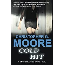Cold Hit by Christopher G. Moore (2004-10-27)