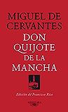 Don Quijote de la Mancha: Edición de Francisco Rico