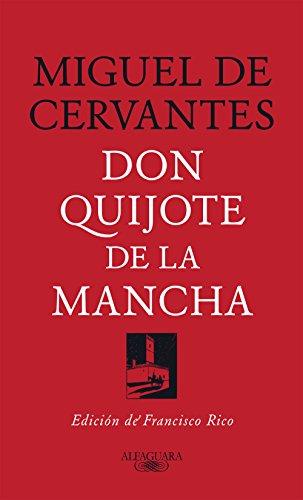 Don Quijote de la Mancha: Edición de Francisco Rico por Miguel de Cervantes