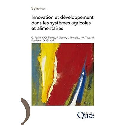 Innovation et développement dans les systèmes agricoles et alimentaires (Synthèses)