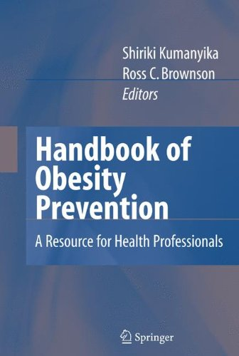 Handbook of Obesity Prevention: A Resource for Health Professionals
