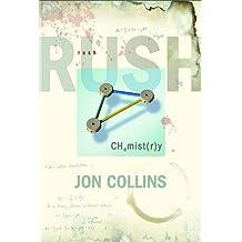 Rush: Chemistry