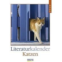 Katzen 2010: Literatur-Wochenkalender