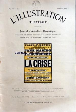 ILLUSTRATION THEATRALE (L') [No 249] du 13/07/1912 - PORTE-ST-MARTIN - LA CRISE AVEC JANE HADING - FELIX HUGUENET - ARMAND BOUR - P. BOURGET - A. BEAUNIER - S. FREVALLES - H. COLLEN - LORRAIN - JEAN AYME - HARMENT - BLEMONT - A. SAVRY - MME GUERTET - ANGELY - DONEY - HENRIOT - TOTAH - LOUIS GAUTHIER
