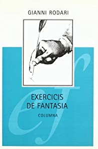 EXERCICIS DE FANTASIA par Gianni Rodari