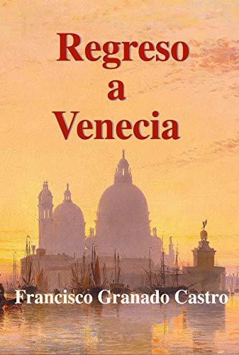 Regreso a Venecia
